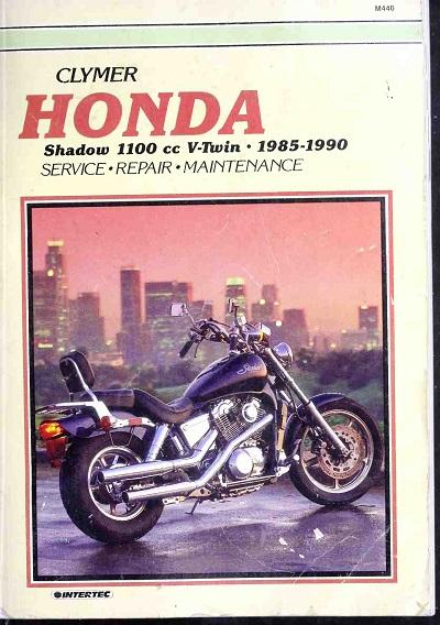 Clymer Honda shadow 1100 v-twin maintenance (1985-1990)